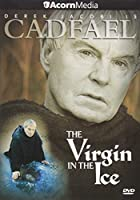 Brother Cadfael: The Virgin in the Ice [DVD] [Import]