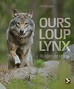 Ours, loup, lynx - Ils sont de retour de Ralf Burglin