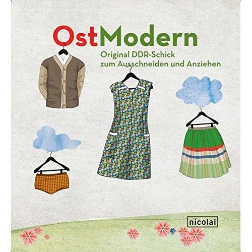 Ostmodern: Original DDR-Schick zum Ausschneiden und Anziehen