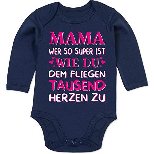 Muttertagsgeschenk Tochter & Sohn Baby - Mama wer so super ist wie du dem fliegen tausend Herzen zu - 3/6 Monate - Navy Blau - Mama wer so super ist wie du dem fliegen tausend Herzen zu - BZ30 - Baby