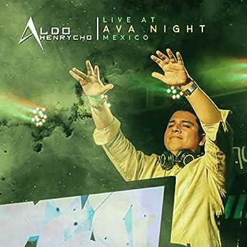 Live at AVA Night Mexico