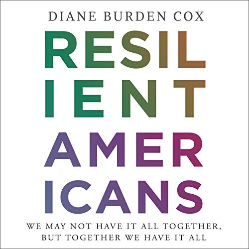 Resilient Americans Audiobook By Diane Burden Cox cover art