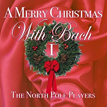 A Merry Christmas With Bach 1