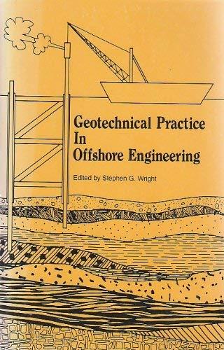 Geotechnical Practice in Offshore Engineering