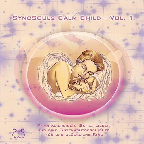 Calm Child: Entspannung, Ausgeglichenheit, besser Einschlafen Titelbild