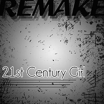21st Century Girl (Willow Remake)