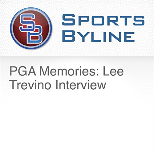 PGA Memories: Lee Trevino Interview Audiobook By Ron Barr cover art