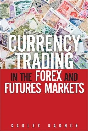 Currency Trading in the Forex and Futures Markets, CourseSma