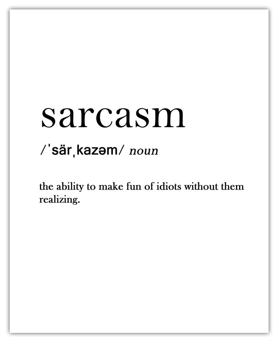 Sarcasm Sales of SALE items from new works Definition Typography Wall Art Decor Print: Room Unique Beauty products