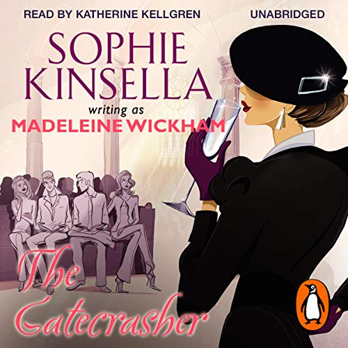 The Gatecrasher                   By:                                                                                                                                 Madeleine Wickham                               Narrated by:                                                                                                                                 Katherine Kellgren                      Length: 8 hrs and 39 mins     68 ratings     Overall 3.9