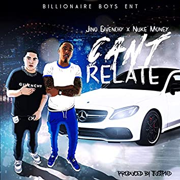 Can't Relate (feat. Nuke Money)