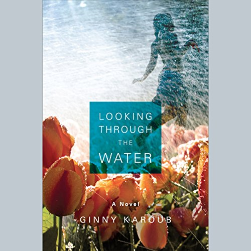 Looking Through the Water audiobook cover art