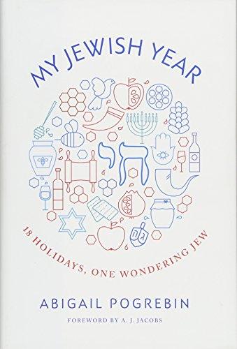 Image of My Jewish Year: 18 Holidays, One Wondering Jew