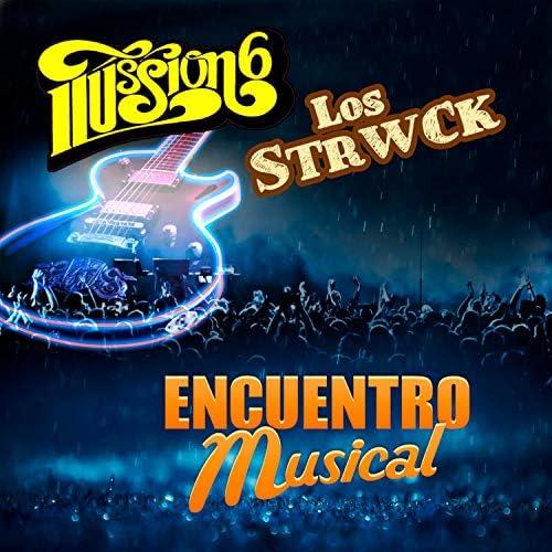 Ilusion 6 & Los Strwck