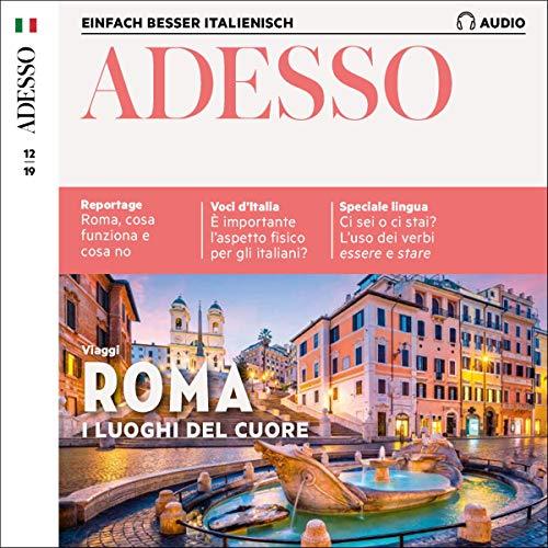 ADESSO Audio - Roma. 12/2019: Italienisch lernen Audio - Rom