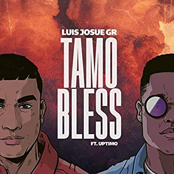 Tamo Bless (feat. Uptimo)