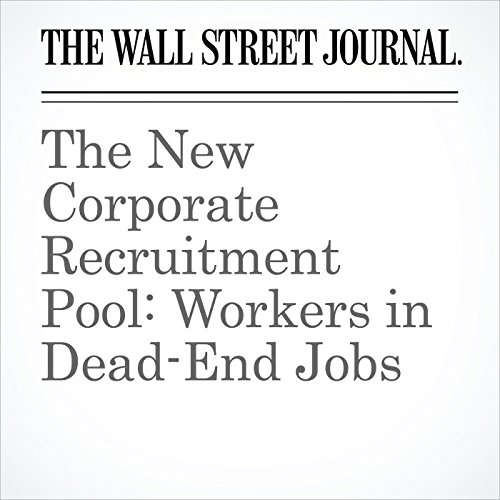 The New Corporate Recruitment Pool: Workers in Dead-End Jobs copertina