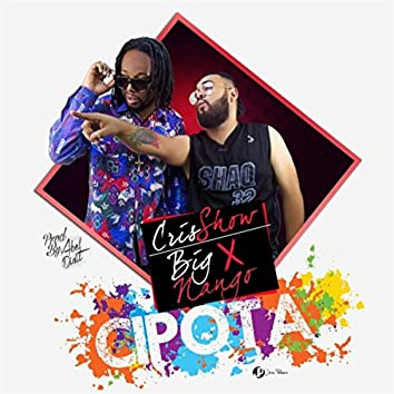 Cipota (feat. Big Nango)