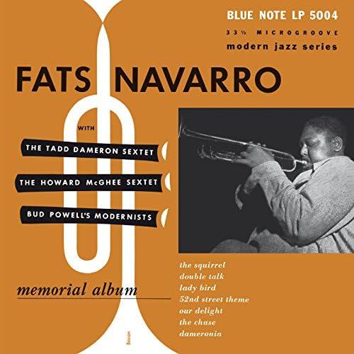 Fats Navarro feat. Tadd Dameron Sextet, Howard McGhee Sextet & Bud Powell's Modernists