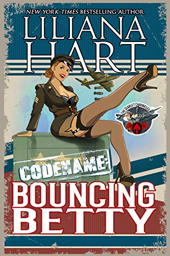 Bouncing Betty (The Scarlet Chronicles Book 1) by [Liliana  Hart]