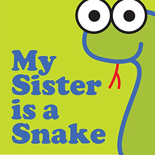 My Sister Is a Snake cover art