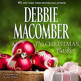 The Christmas Basket                   By:                                                                                                                                 Debbie Macomber                               Narrated by:                                                                                                                                 Karen White                      Length: 5 hrs and 2 mins     100 ratings     Overall 4.5