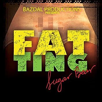 Sugar Bear - Fat Ting