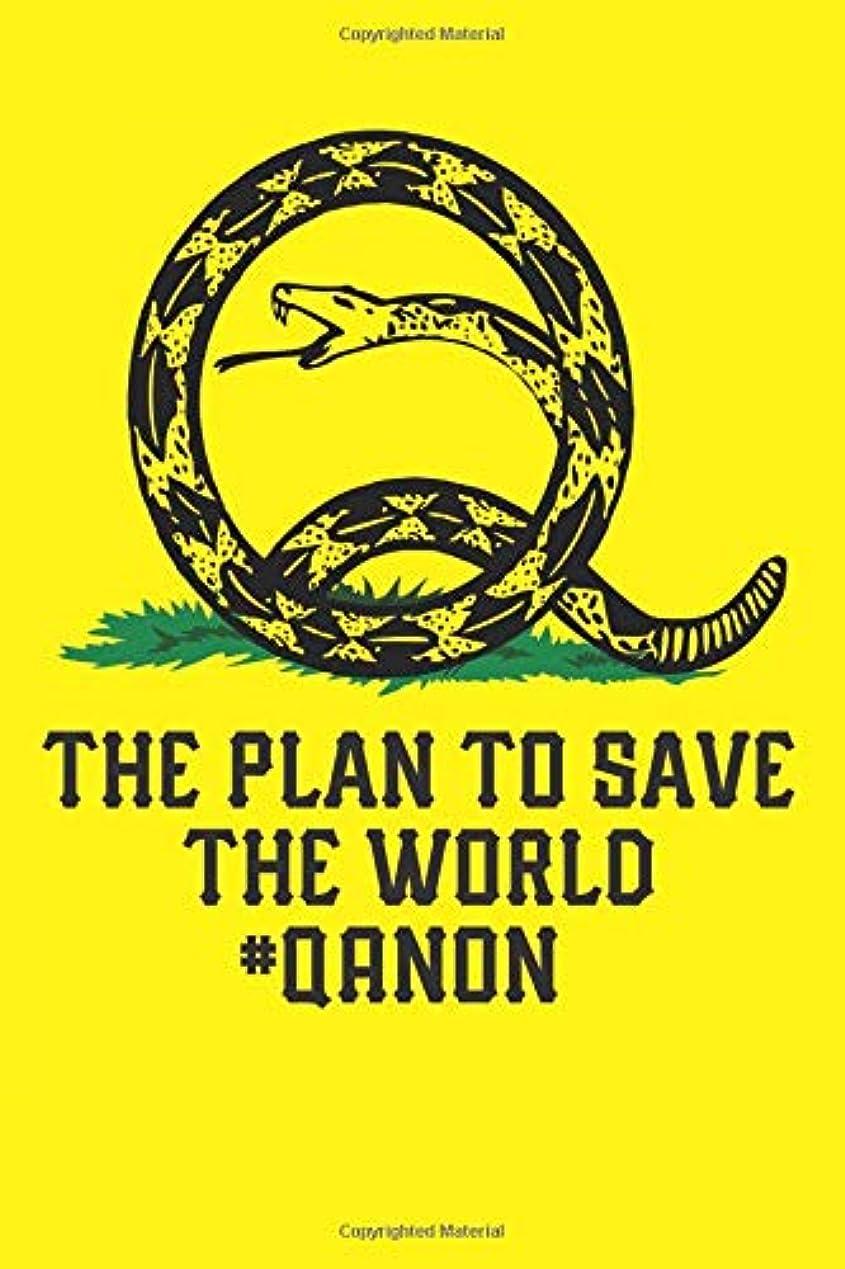 フォーカス炎上ためにQanon The Plan To Save The World: Blank Lined Notebook, Journal or Diary