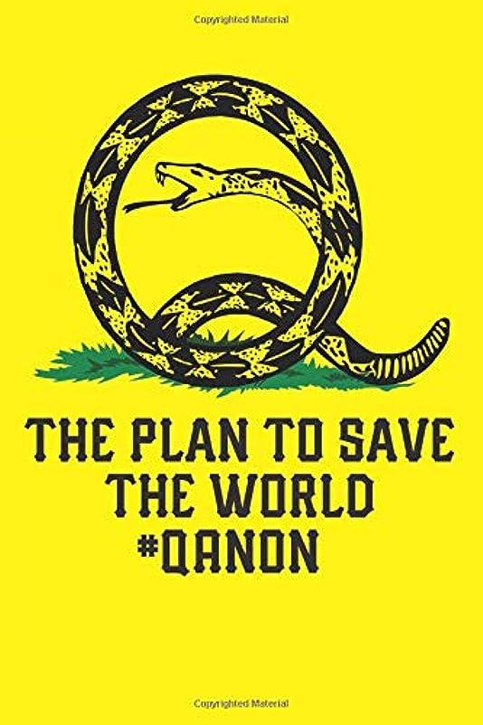 ファームトレーニング最もQanon The Plan To Save The World: Blank Lined Notebook, Journal or Diary