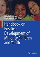 Handbook on Positive Development of Minority Children and Youth