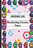 Among US: Handwriting Practice Paper for Kids A4, Preschool lined notebook or Kindergarten Workbook. Blank lined pages With Dotted Middle Lines for Students Learning to Write Letters and numbers.