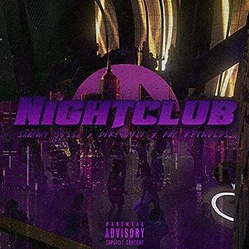 Nightclub (feat. Dirtyfili & Fat Reynolds)