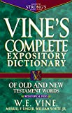 Vine's Complete Expository Dictionary Old and New Testament