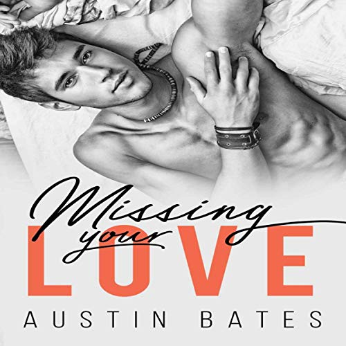 Missing Your Love audiobook cover art