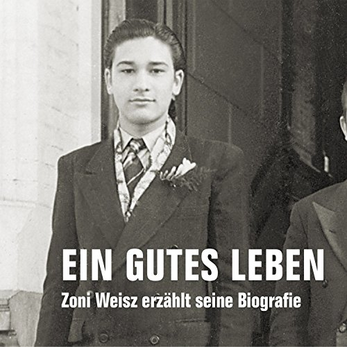 Ein gutes Leben: Zoni Weisz erzählt seine Biografie Titelbild