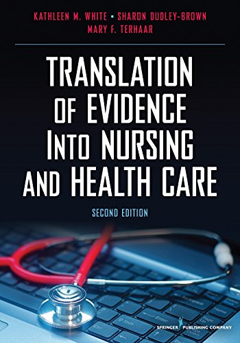 Translation of Evidence Into Nursing and Health Care, Second Edition