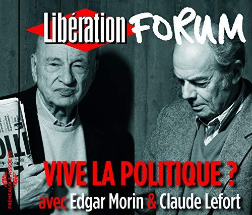 Vive la Politique Forum Liberation de Grenoble