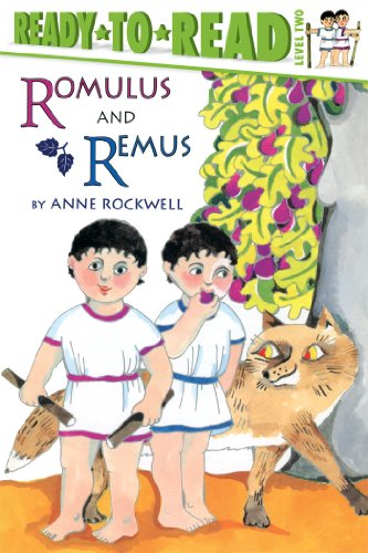 Romulus and Remus: Ready-to-Read Level 2