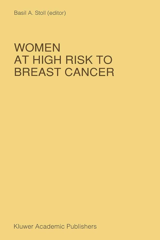 椅子北東底Women at High Risk to Breast Cancer (Developments in Oncology)