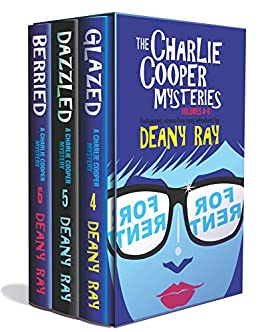 The Charlie Cooper Mysteries: Volumes 4 - 6 by [Deany Ray]