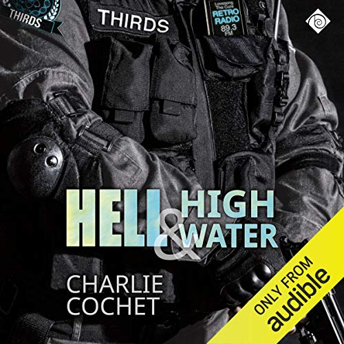 Hell & High Water Audiobook By Charlie Cochet cover art