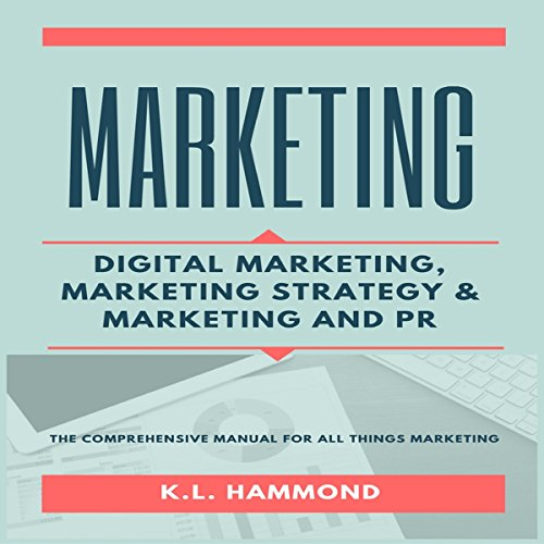 Marketing: Digital Marketing, Marketing and Strategy, & Marketing and PR audiobook cover art