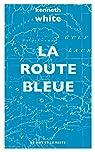 La route bleue par White
