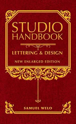 Studio Handbook: Lettering & Design: New Enlarged Edition (Lettering, Calligraphy, Typography)