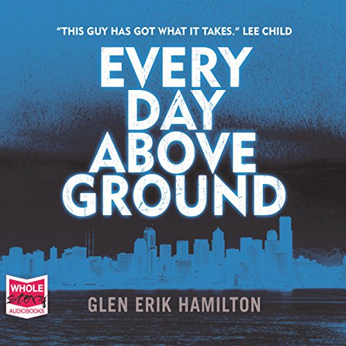 Every Day Above Ground audiobook cover art