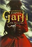 La Veritable Història Del Capità Garfi: 29 (La Galera jove)