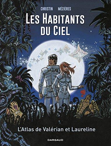 Les Habitants du ciel - Tome 0 - L'Atlas de Valérian et Laureline