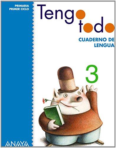 Tengo Todo, Cuaderno de Lengua 3. Educación Primaria, Primer Ciclo - 9788466797542