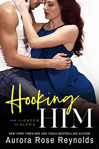 Hooking Him (How to Catch an Alpha Book 3) (English Edition)