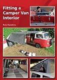Fitting a Camper Van Interior (English Edition)